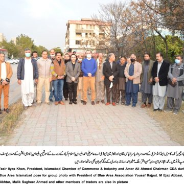 President ICCI and Chairman CDA visit Blue Area and F-10 Markaz toassess needs of markets development